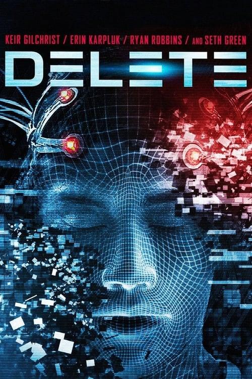 Watch Delete (2013) in English Online Free | 720p BrRip x264