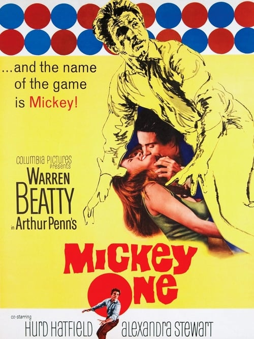 Watch Mickey One Full Movie Download