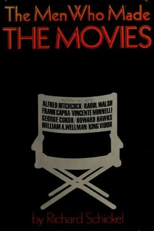 The Men Who Made the Movies: Alfred Hitchcock