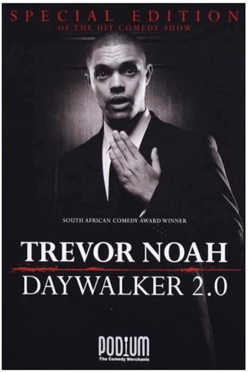 Trevor Noah: The Daywalker 2.0