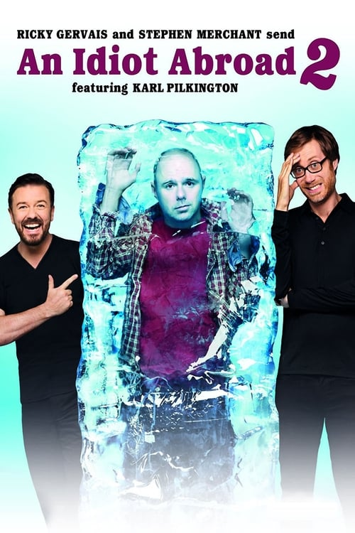 Watch An Idiot Abroad Season 2 Full Movie Download