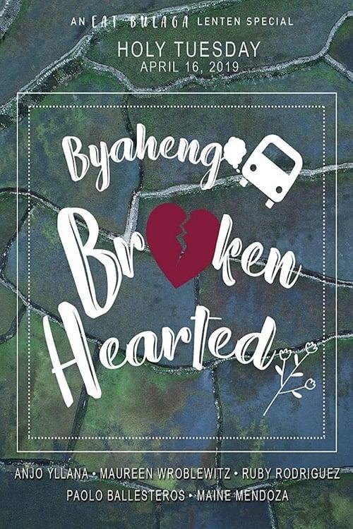 Byaheng Broken Hearted