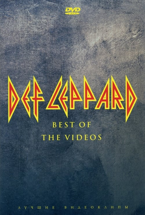 Def Leppard: Best of the Videos