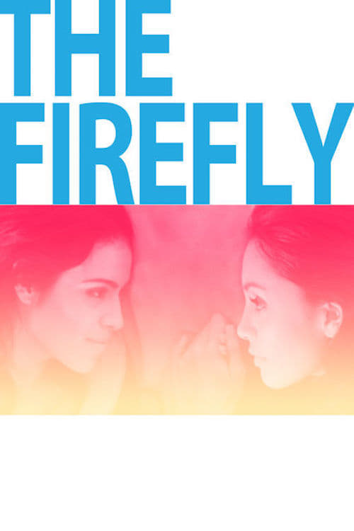 Watch The Firefly Full Movie Download