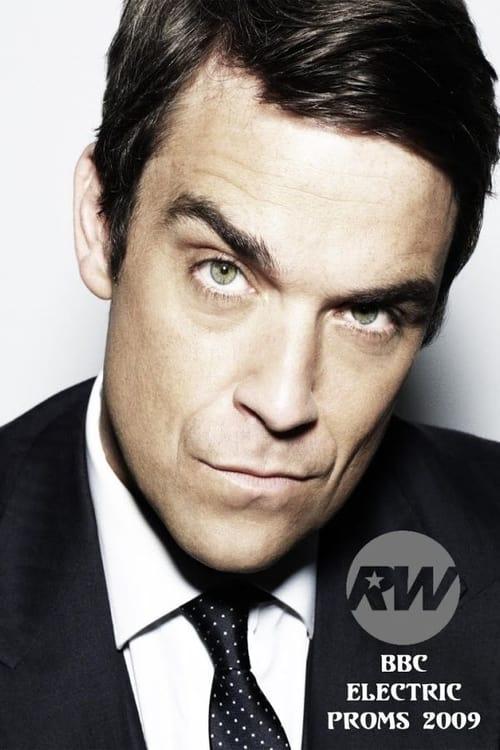 Robbie Williams: Live BBC Electric Proms