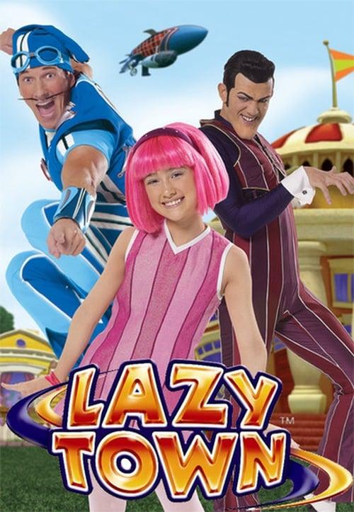 Watch LazyTown Season 2 Episode 13 Full Movie Download