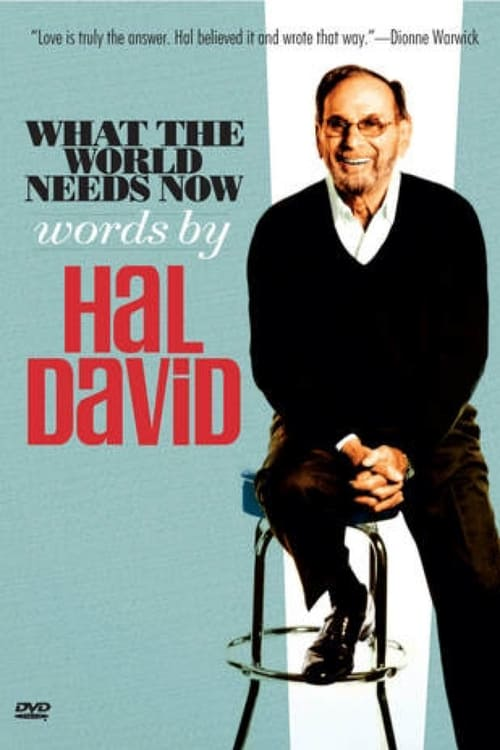 What the World Needs Now: Words by Hal Davis
