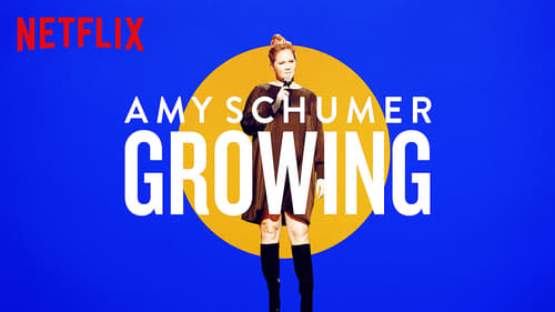Amy Schumer: Growing Poster