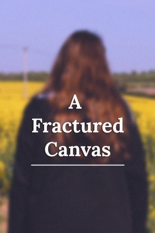 A Fractured Canvas