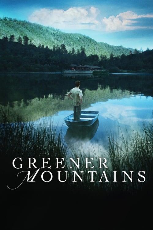Greener Mountains