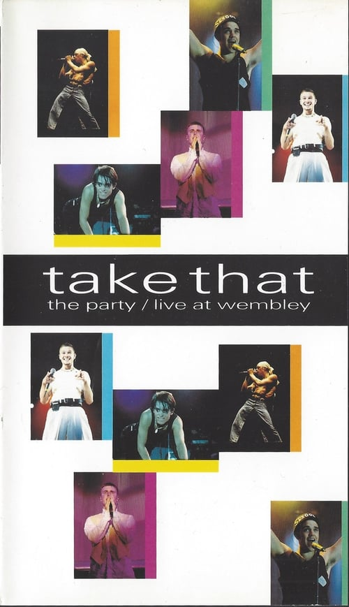 Take That: The Party - Live at Wembley