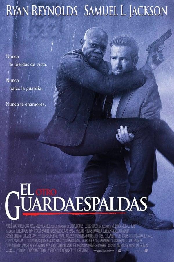 El otro guardaespaldas  (The Hitman's Bodyguard) Duro de cuidar