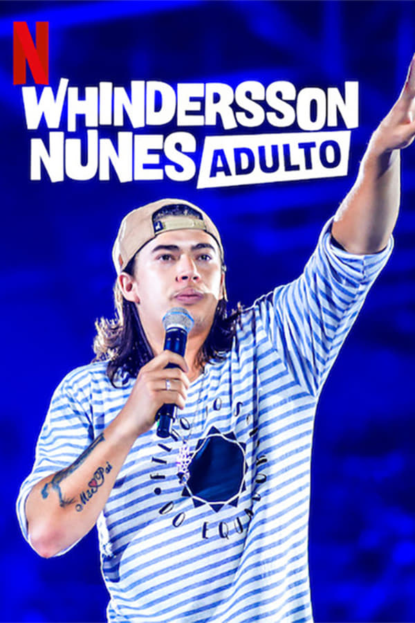 Baixar Whindersson Nunes: Adulto (2019) Dublado via Torrent