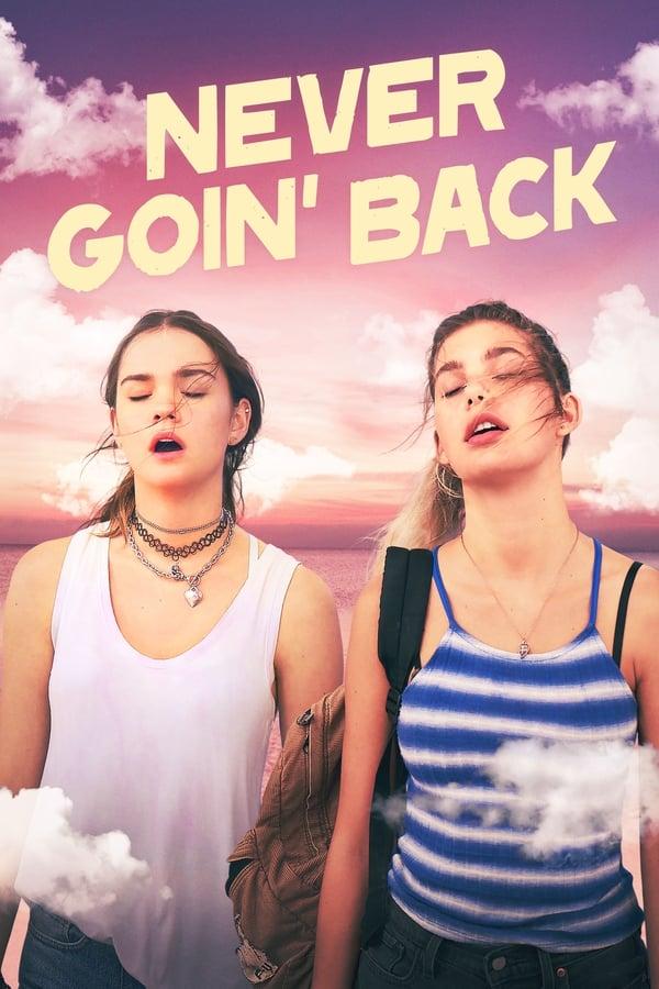 Never Goin' Back ()