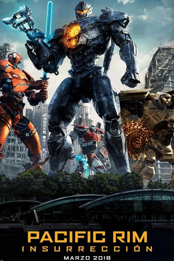 Titanes del Pacífico: La Insurrección  (Pacific Rim: Insurrección)