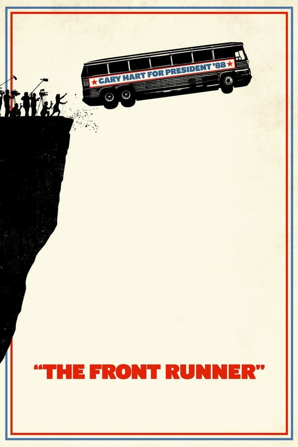 The Front Runner (El candidato) ()