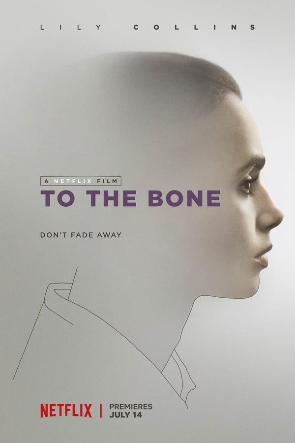 To the Bone (Hasta el hueso)
