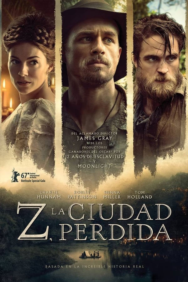 Z. La ciudad perdida (The Lost City of Z) ()