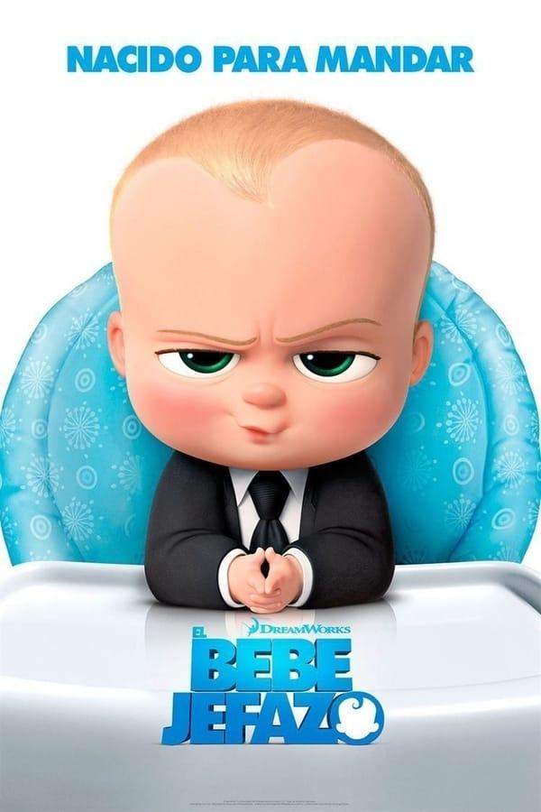 Un jefe en pañales  (El bebé jefazo)  The Boss Baby