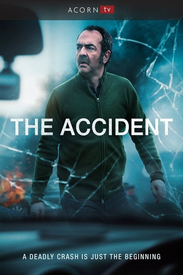 L'Accident saison 1