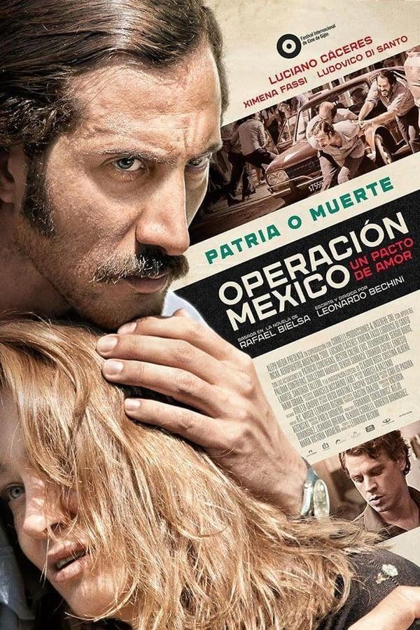 Operación Mexico, un pacto de amor