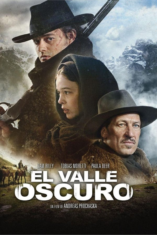 The Dark Valley (El valle oscuro)