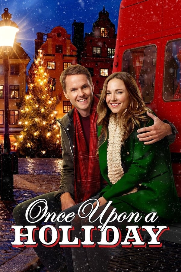 Once Upon A Holiday (Unas vacaciones de cuento)