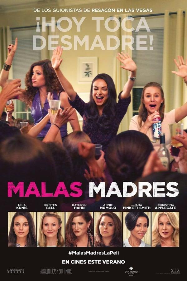 El club de las madres rebeldes  (Bad Moms) Malas madres