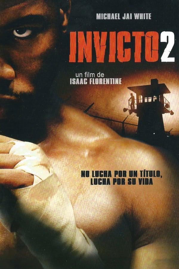 Invicto 2 (Undisputed II: Last Man Standing) La gran pelea 2