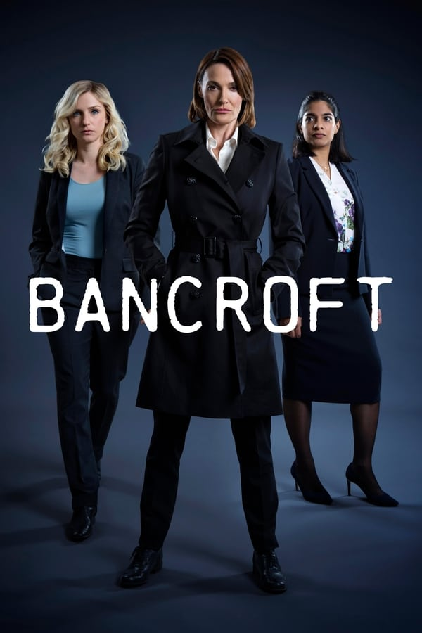 Bancroft saison 1