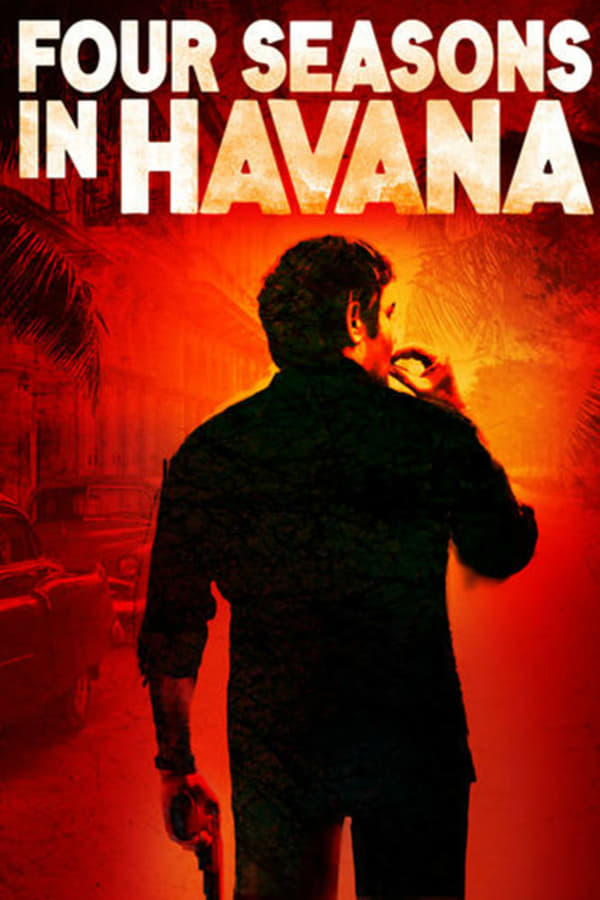 Four Seasons in Havana saison 1