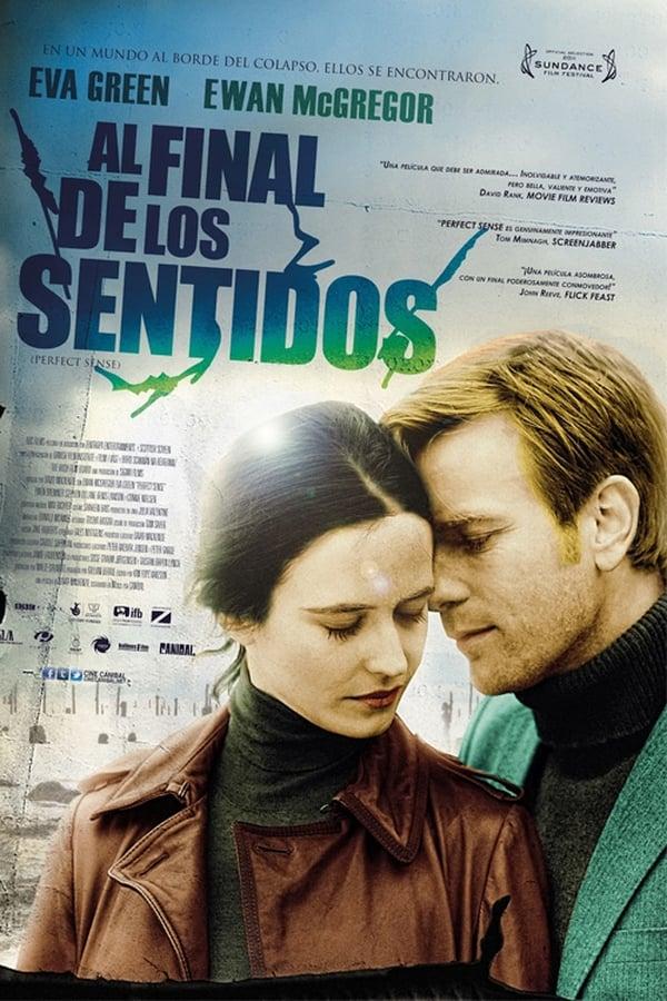 Al final de los sentidos (Perfect Sense) ()