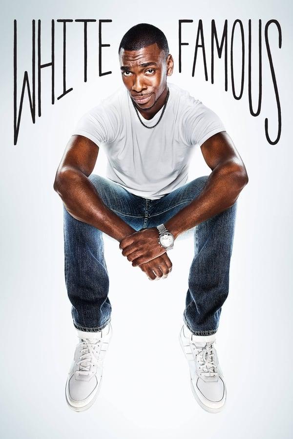 White Famous : Saison 1