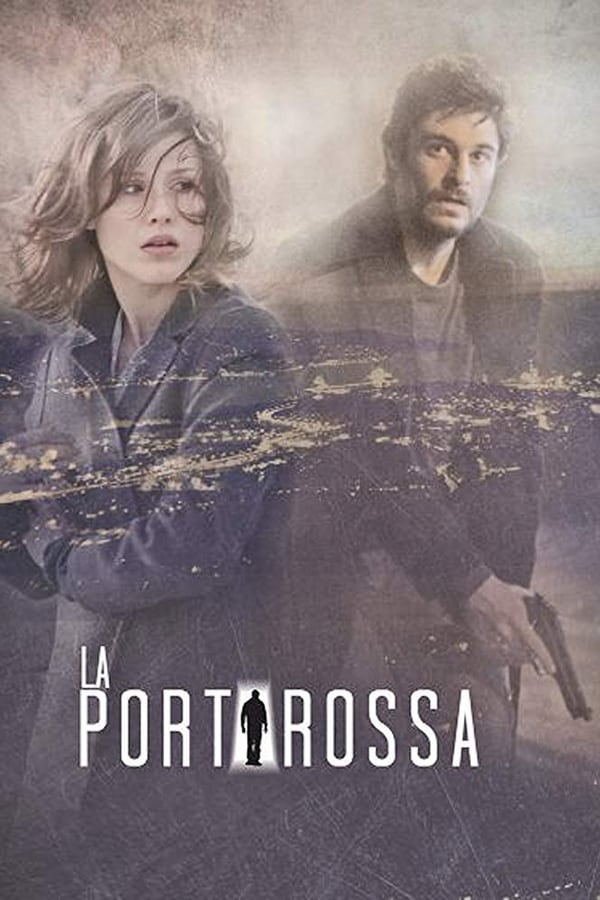 La Porta Rossa saison 1 en streaming