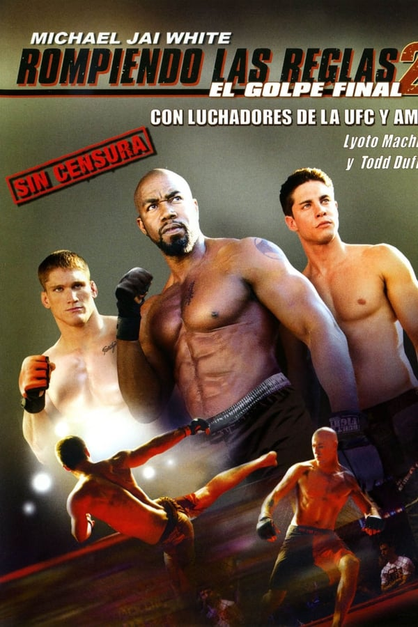 Rompiendo las reglas 2 (Never Back Down 2)