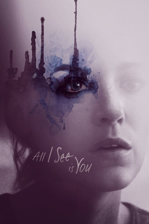 All I See Is You ()