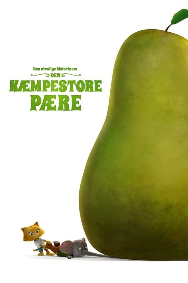 La increíble historia de la pera gigante
