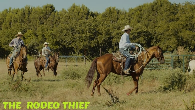The Rodeo Thief  [2021]
