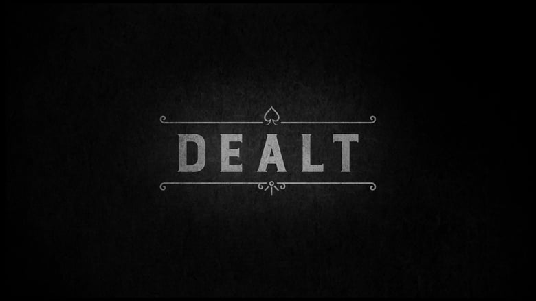 Watch Dealt (2017) Streaming Online Free