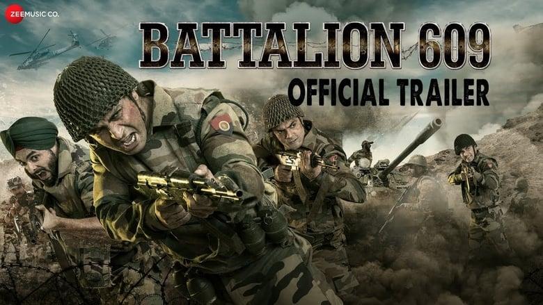 Battalion 609  [2019]