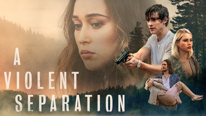 A Violent Separation  [2019]