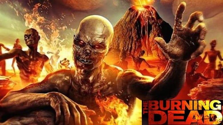 The Burning Dead film stream Online kostenlos anschauen