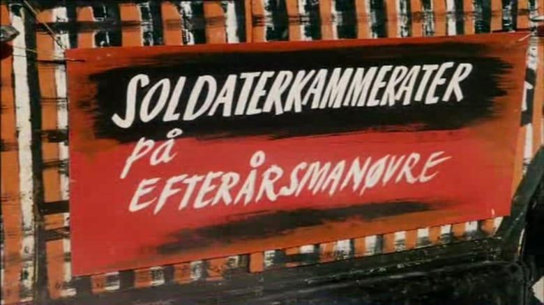 Soldaterkammerater paa efteraarsmanøvre koko elokuva ilmaiseksi