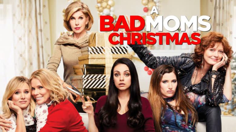 A Bad Moms Christmas -Trailer   Whisky + Sunshine