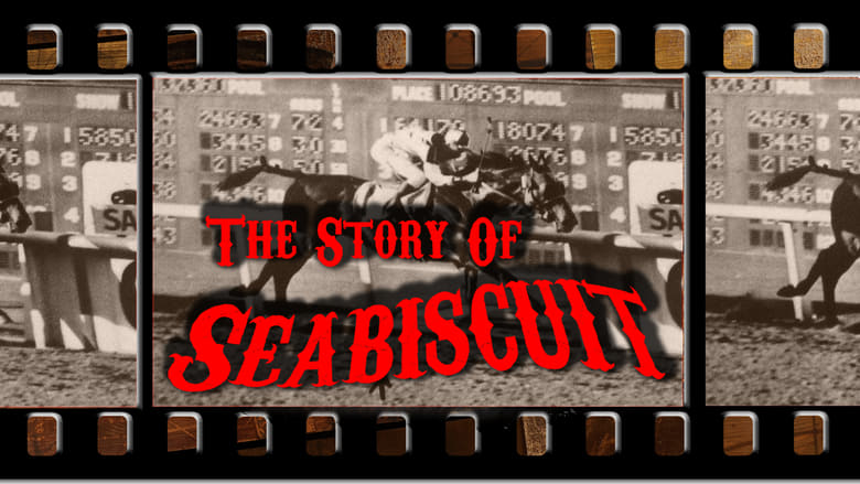 Ver y Descargar The Story of Seabiscuit Español Gratis
