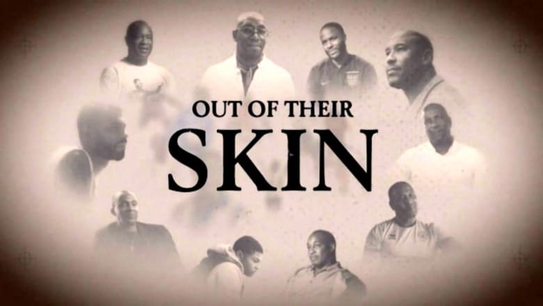 Out of Their Skin