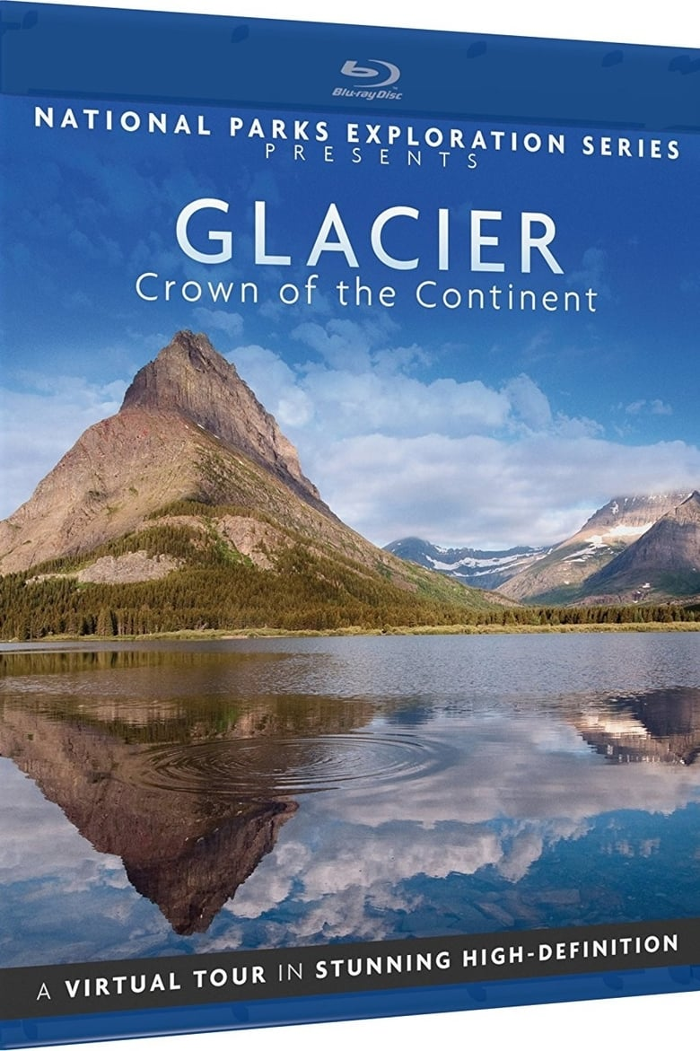 National Parks Exploration Series - Glacier Crown of the continent