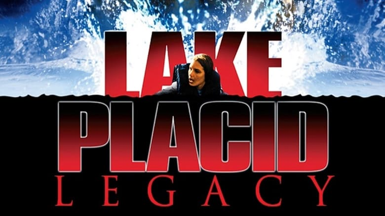 Lake Placid: Legacy Streaming HD