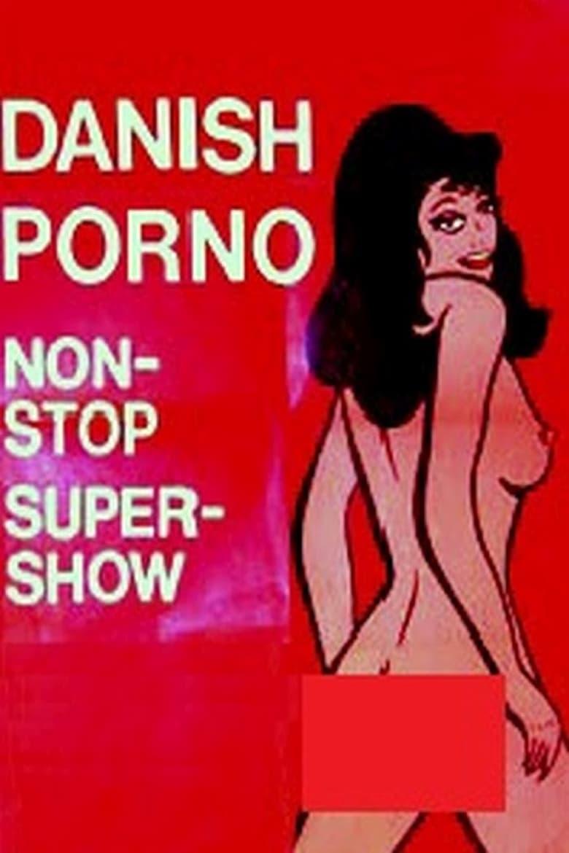Danish Porno: Non-Stop-Super-Show