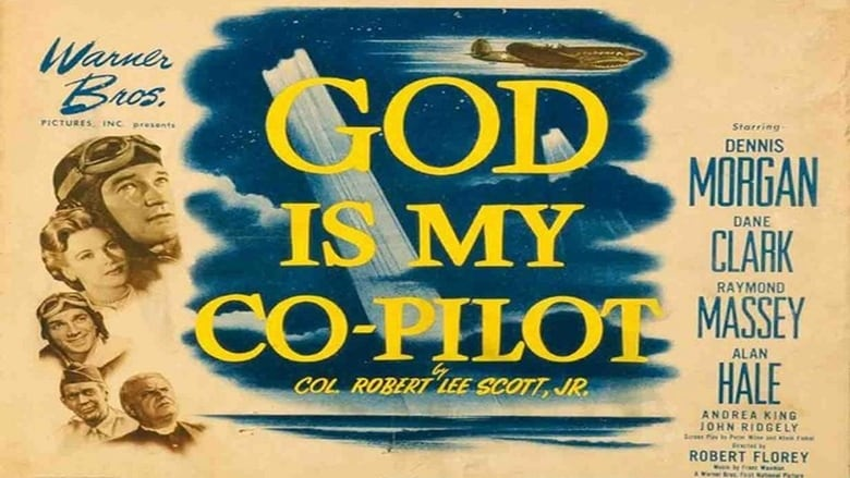 Regarder Film God Is My Co-Pilot Gratuit en français